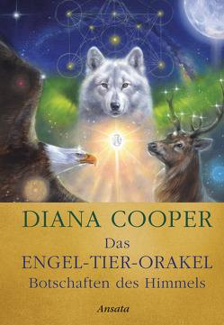 Das Engel-Tier-Orakel – Botschaften des Himmels von Cooper,  Diana, Molitor,  Juliane