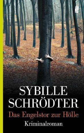 Das Engelstor zur Hölle von Schrödter,  Sybille