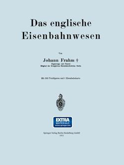 Das englische Eisenbahnwesen von Frahm,  Johann