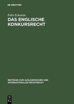 Das englische Konkursrecht von Eckstein,  Felix