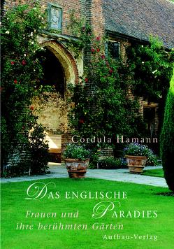 Das englische Paradies von Hamann,  Cordula, Mädger,  Uwe, Perkins,  Ethel Rae