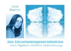 Das Entscheidungsvermächtnis von Seinn,  Ava