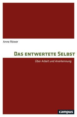 Das entwertete Selbst von Röwer,  Anne