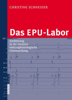 Das EPU-Labor von Schneider,  Christine