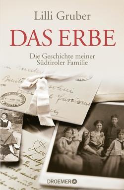 Das Erbe von Gruber,  Lilli, Kristen,  Franziska