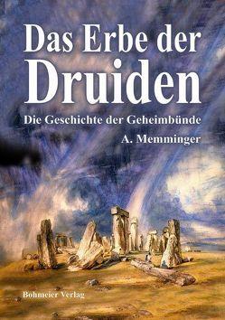Das Erbe der Druiden von Memminger,  Anton