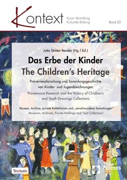 Das Erbe der Kinder   The Children's Heritage von Ströter-Bender,  Jutta
