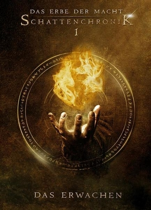 Das Erbe der Macht – Schattenchronik 1: Das Erwachen (Bände 1-3) von Andreas,  Suchanek