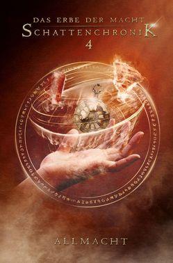 Das Erbe der Macht – Schattenchronik 4: Allmacht (Bände 10-12) von Suchanek,  Andreas