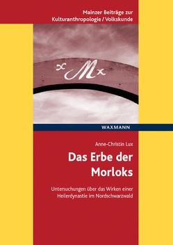 Das Erbe der Morloks von Lux,  Anne-Christin