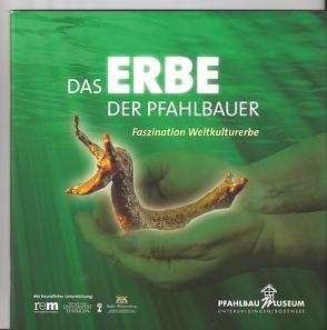 Das Erbe der Pfahlbauer von Schöbel,  Gunter