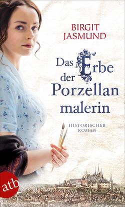 Das Erbe der Porzellanmalerin von Jasmund,  Birgit