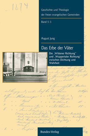Das Erbe der Väter von Dietrich,  Wolfgang