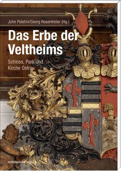 Das Erbe der Veltheims von Palatini,  John, Rosentreter,  Georg
