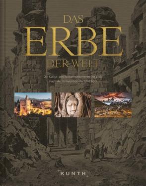Das Erbe der Welt von KUNTH Verlag
