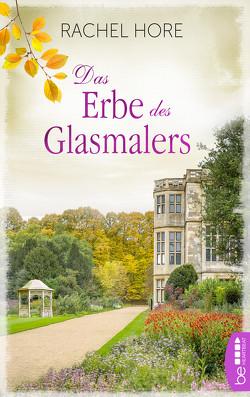 Das Erbe des Glasmalers von Hore,  Rachel, Ritterbach,  Barbara