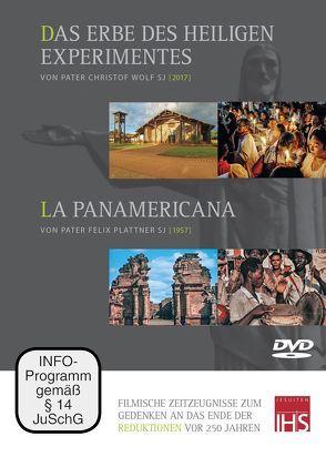 Das Erbe des heiligen Experimentes / La Panamericana von Plattner,  Felix, Wolf,  Christof