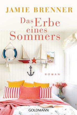 Das Erbe eines Sommers von Brenner,  Jamie, Strasser,  Sylvia