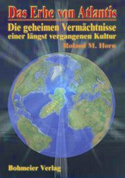 Das Erbe von Atlantis von Horn,  Roland M, Langbein,  Walter J