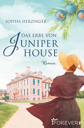 Das Erbe von Juniper House von Herzinger,  Sophia