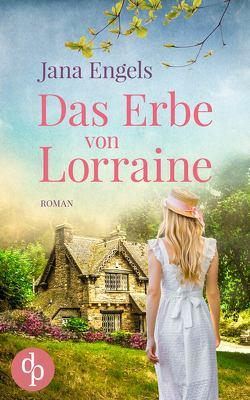 Das Erbe von Lorraine von Engels,  Jana