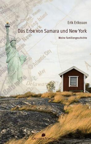 Das Erbe von Samara und New York von Eriksson,  Erik