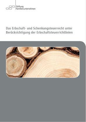 Das Erbschaft- und Schenkungsteuerrecht unter Berücksichtigung der Erbschaftsteuerrichtlinien