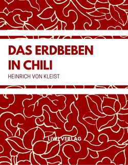 Das Erdbeben in Chili von Kleist,  Heinrich von