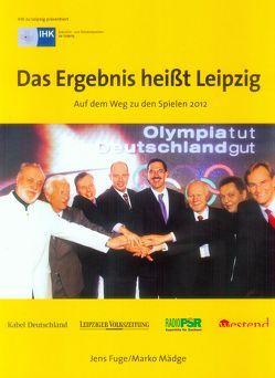 Das Ergebnis heißt Leipzig von Fuge,  Jens, Mädge,  Marko