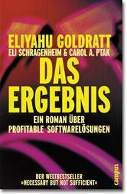 Das Ergebnis von Böttcher,  Jeannette, Goldratt,  Eliyahu M., Niel,  Ruth, Ptak,  Carol A., Schragenheim,  Eli