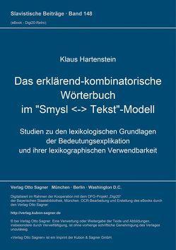 """Das erklärend-kombinatorische Wörterbuch im """"Smysl – Tekst""""-Modell von Hartenstein,  Klaus"""