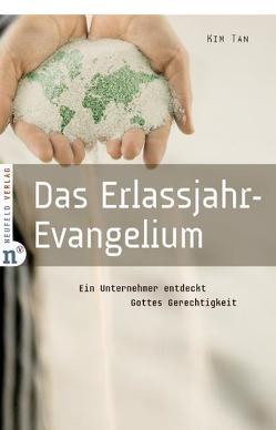 Das Erlassjahr-Evangelium von Geddert,  Gertrud, Tan,  Kim