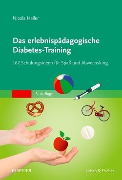 Das erlebnispädagogische Diabetes-Training von Haller,  Nicola
