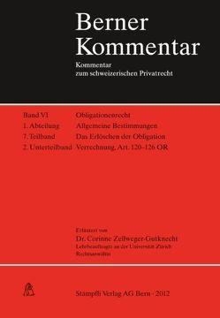 Das Erlöschen der Obligation, Verrechnung, Art. 120-126 OR, Band VI, 1. Abt., 7. Teilband, 2. Unterteilband von Zellweger-Guknecht,  Corinne
