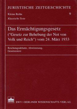 """Das Ermächtigungsgesetz (""""Gesetz zur Behebung der Not von Volk und Reich"""") vom 24. März 1933 von Laufs,  Adolf"""