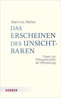 Das Erscheinen des Unsichtbaren von Marion,  Jean-Luc