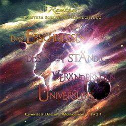 Das Erschliessen des sich ständig verändernden Universums von Kreidler,  Renate, Ramtha,