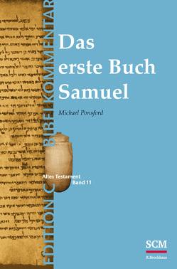 Das erste Buch Samuel (Edition C/AT/Band 11) von Ponsford,  Michael