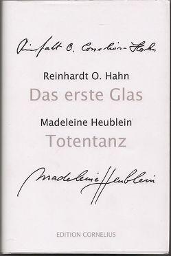 Das erste Glas von Cornelius-Hahn,  Reinhardt O, Hahn,  Reinhardt O