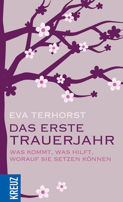 Das erste Trauerjahr von Terhorst,  Eva