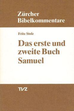 Das erste und zweite Buch Samuel von Stolz,  Fritz