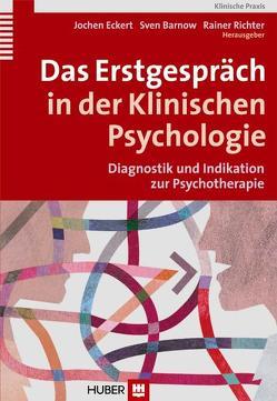 Das Erstgespräch in der Klinischen Psychologie von Barnow,  Sven, Eckert,  Jochen, Richter,  Rainer