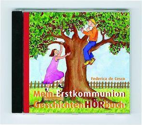 Das ErstkommunionGeschichtenHörbuch von DeCesco,  Federica, Negulesco,  Sabine