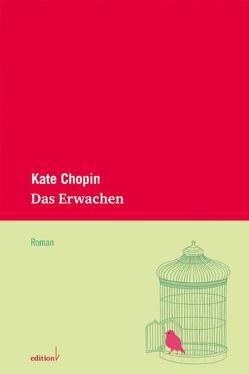 Das Erwachen von Becker,  Barbara, Chopin,  Kate, Vinken,  Barbara