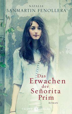 Das Erwachen der Senorita Prim von Fenollera,  Natalia Sanmartín, Rüdiger,  Anja