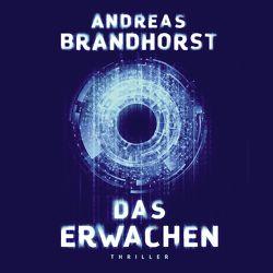 Das Erwachen von Barenberg,  Richard, Brandhorst,  Andreas