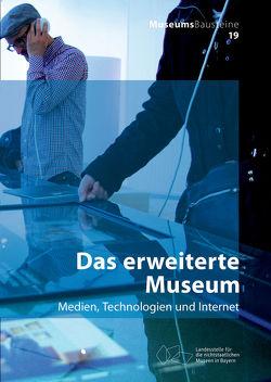 Das erweiterte Museum von Franken-Wendelstorf,  Regina, Greisinger,  Sybille, Pellengahr,  Astrid