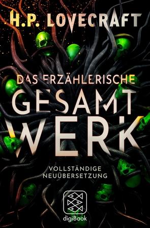 Das erzählerische Gesamtwerk von Fliedner,  Andreas, Lovecraft,  H. P., Pechmann,  Alexander