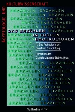 Das Erzählen in frühen Hochkulturen von Roeder,  Hubert