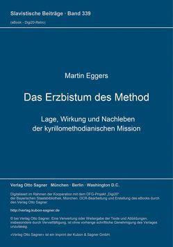 Das Erzbistum des Method von Eggers,  Martin